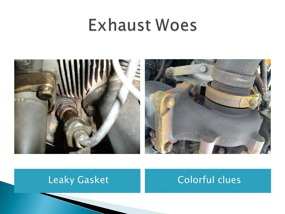 Exhaust Woes Leaky Gasket Colorful clues