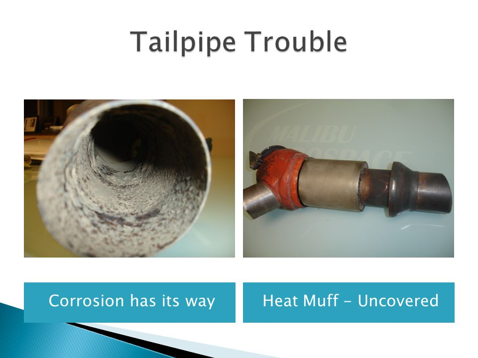 Tailpipe Trouble Corrosion has its way Heat Muff - Uncovered