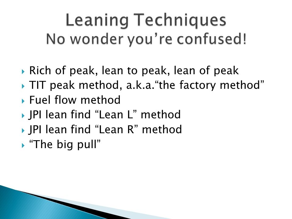 Leaning Techniques No wonder you're confused!