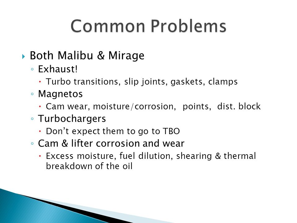 Common Problems Both Malibu & Mirage Exhaust! Magnetos Turbochargers