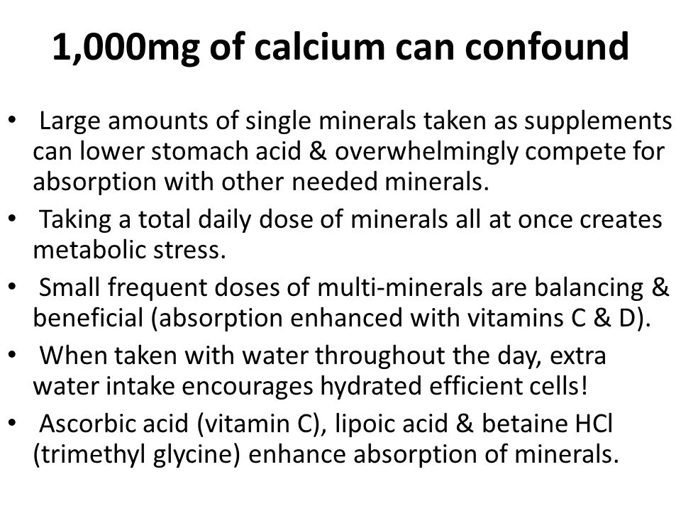 1,000mg of calcium can confound