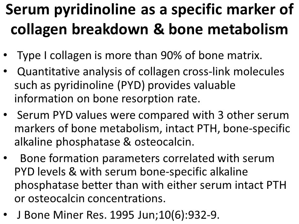Serum pyridinoline as a specific marker of collagen breakdown & bone metabolism