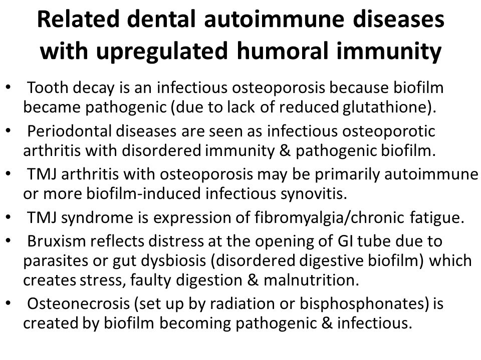 Related dental autoimmune diseases with upregulated humoral immunity