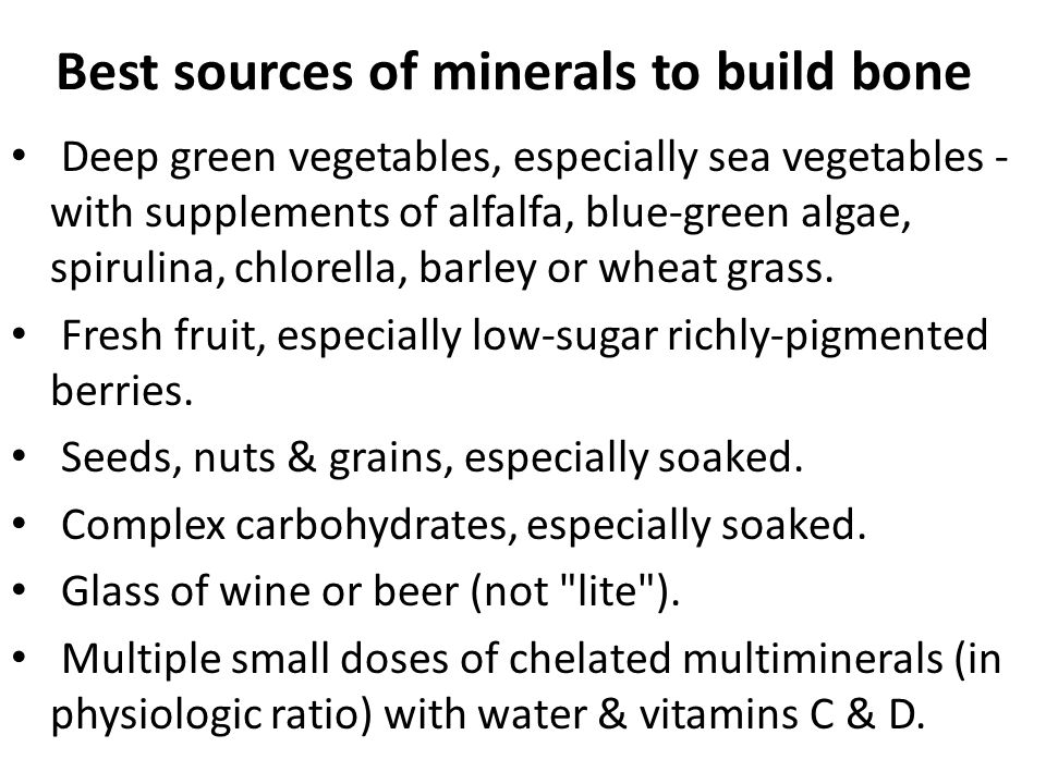 Best sources of minerals to build bone