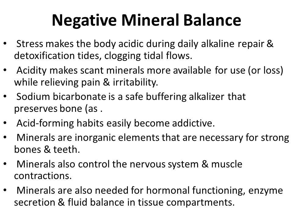 Negative Mineral Balance