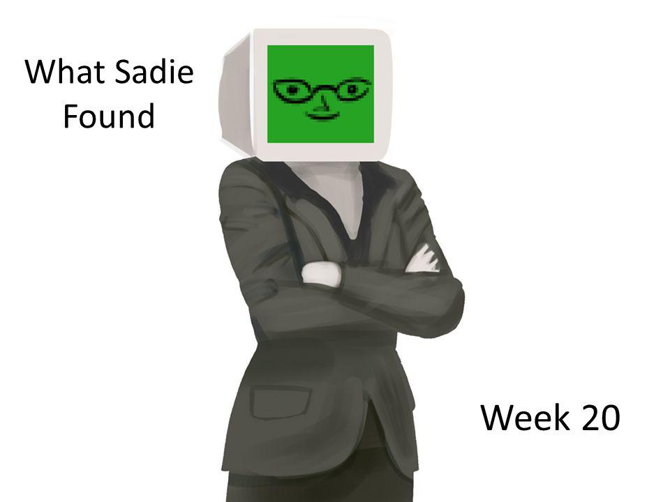 What Sadie Found Week 20