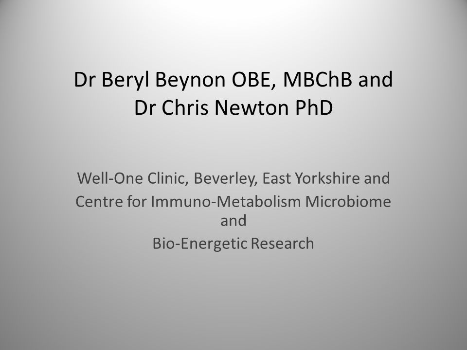 Dr Beryl Beynon OBE, MBChB and Dr Chris Newton PhD
