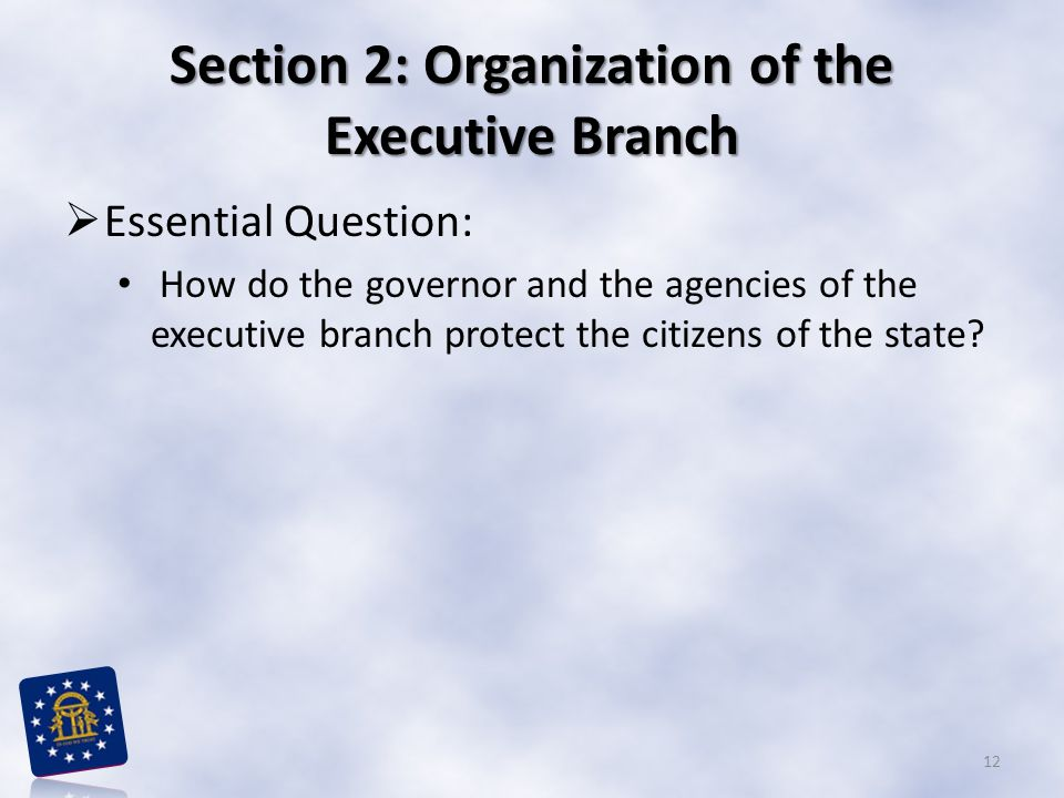Section 2: Organization of the Executive Branch