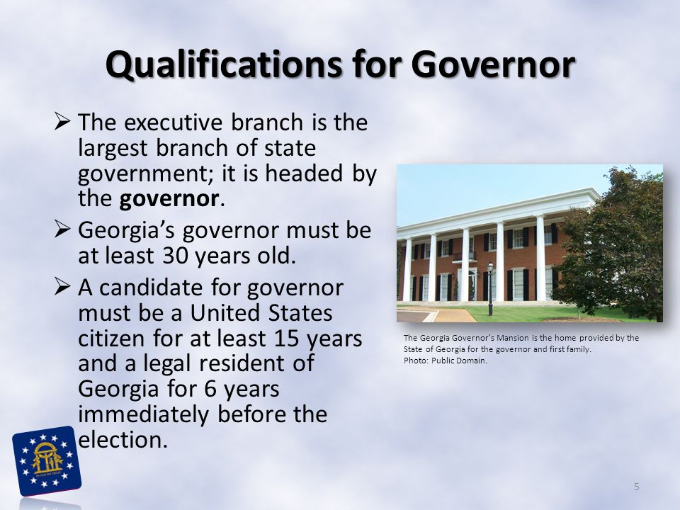 Qualifications for Governor