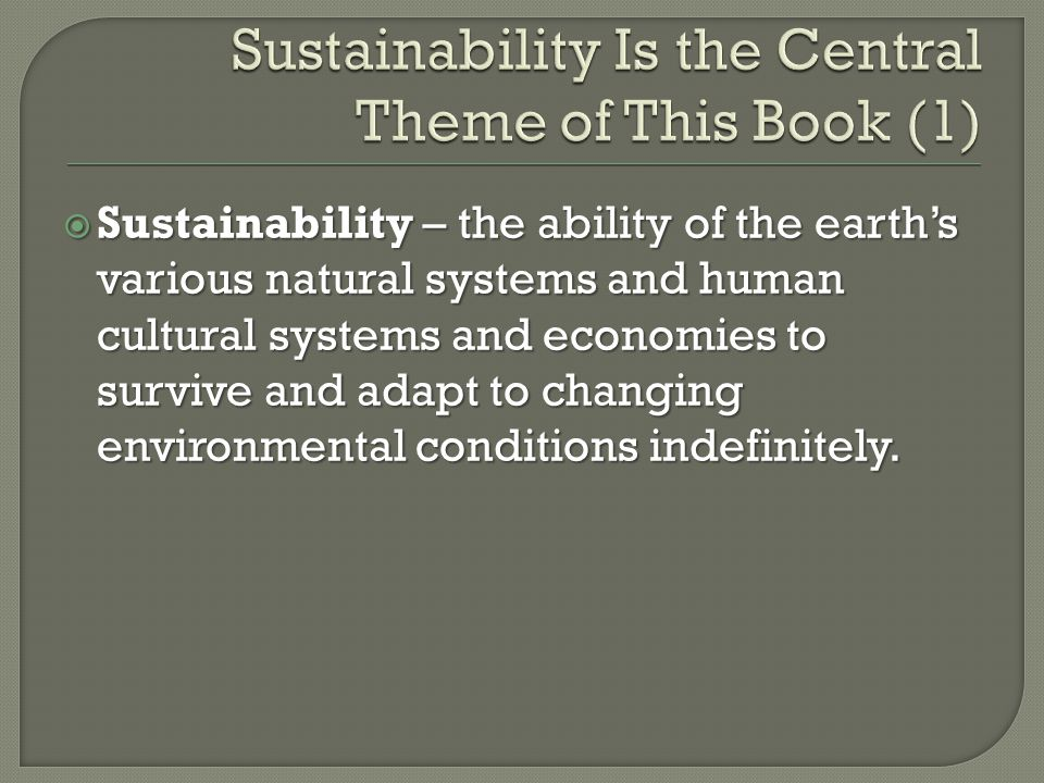Sustainability Is the Central Theme of This Book (1)
