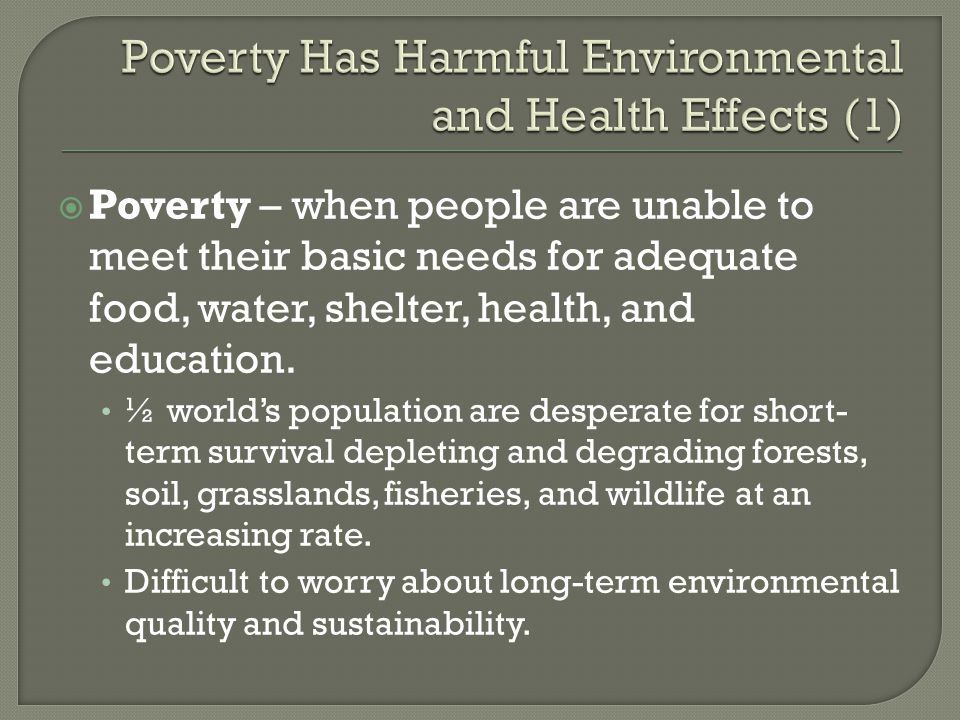 Poverty Has Harmful Environmental and Health Effects (1)