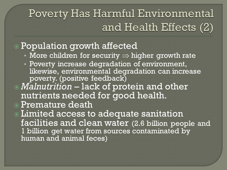 Poverty Has Harmful Environmental and Health Effects (2)