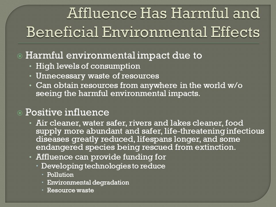 Affluence Has Harmful and Beneficial Environmental Effects