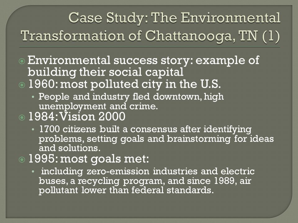 Case Study: The Environmental Transformation of Chattanooga, TN (1)