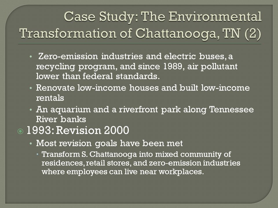 Case Study: The Environmental Transformation of Chattanooga, TN (2)