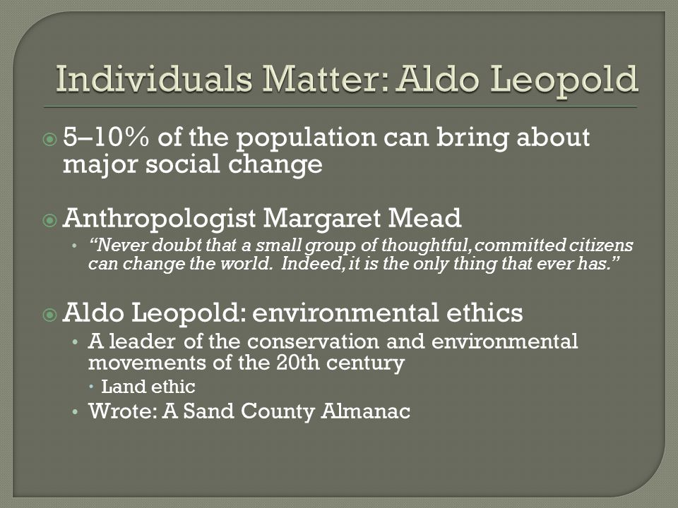 aldo leopolds land ethic theory in a sand county almanac This special edition of the highly acclaimed a sand county almanac commemorates the one-hundredth anniversary of the birth of aldo leopold to the land the.