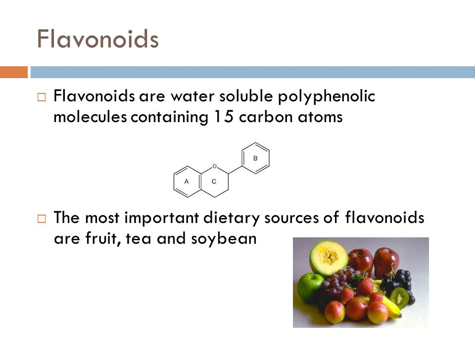 Flavonoids Flavonoids are water soluble polyphenolic molecules containing 15 carbon atoms.