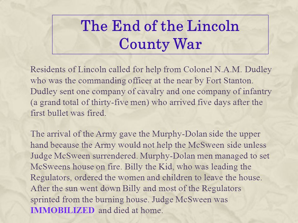 The End of the Lincoln County War