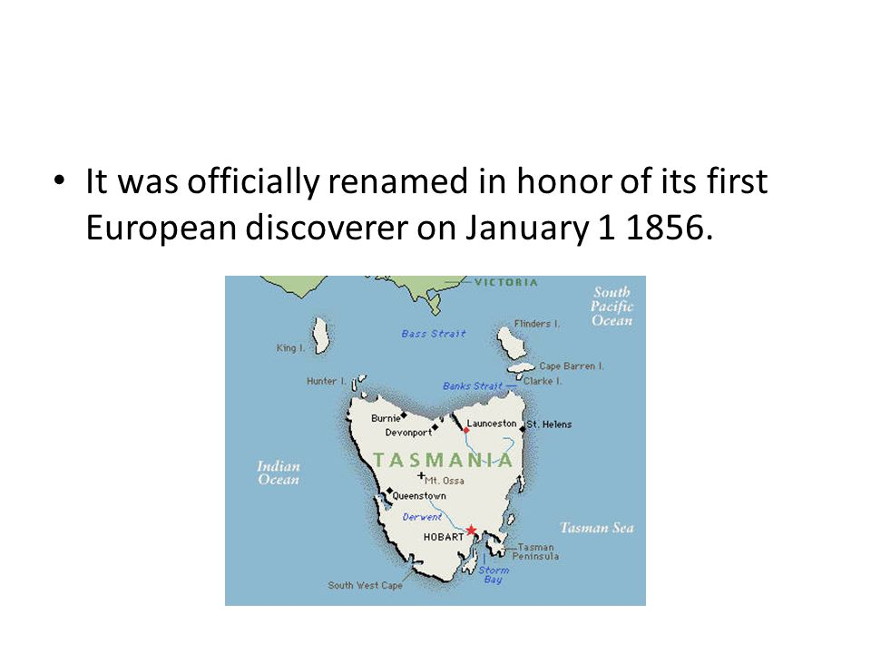 It was officially renamed in honor of its first European discoverer on January 1 1856.