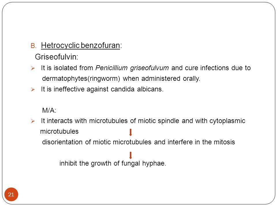 Hetrocyclic benzofuran: Griseofulvin: