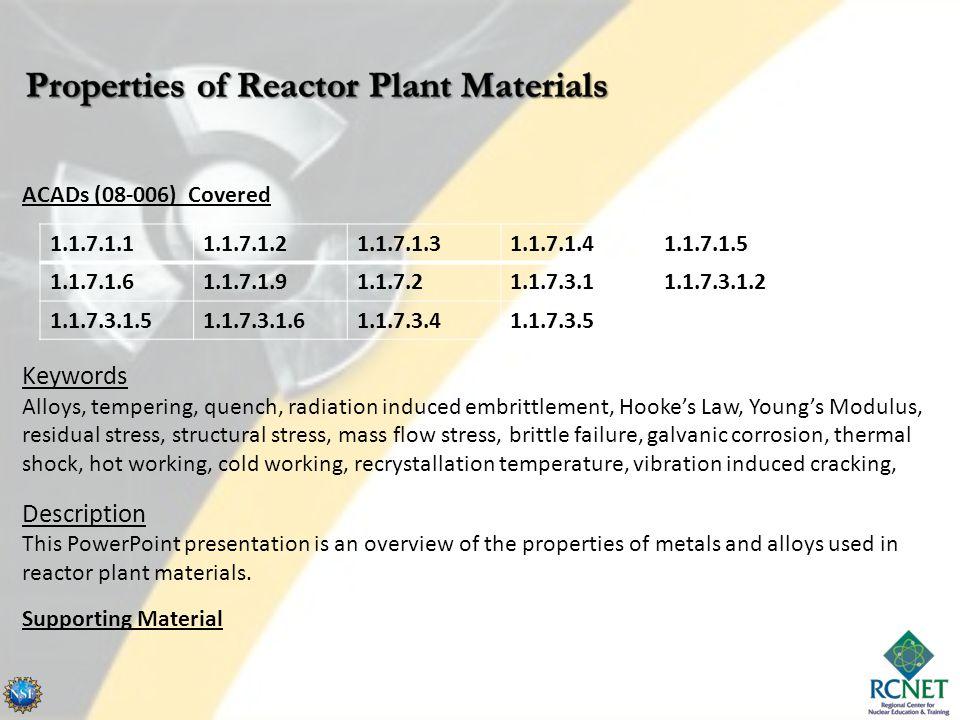 Properties of Reactor Plant Materials