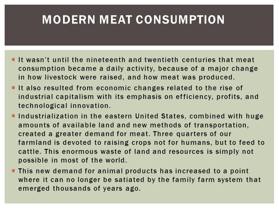 Modern Meat Consumption