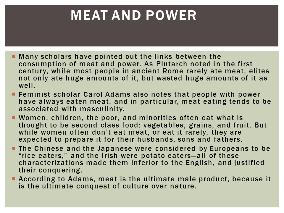 Meat and Power