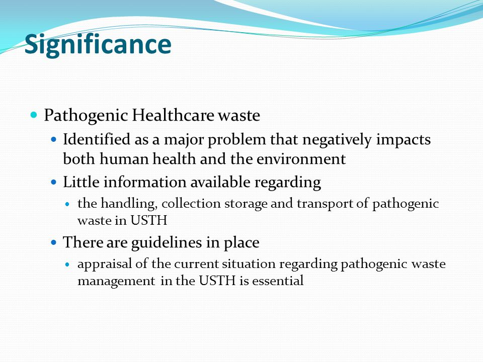 Significance Pathogenic Healthcare waste