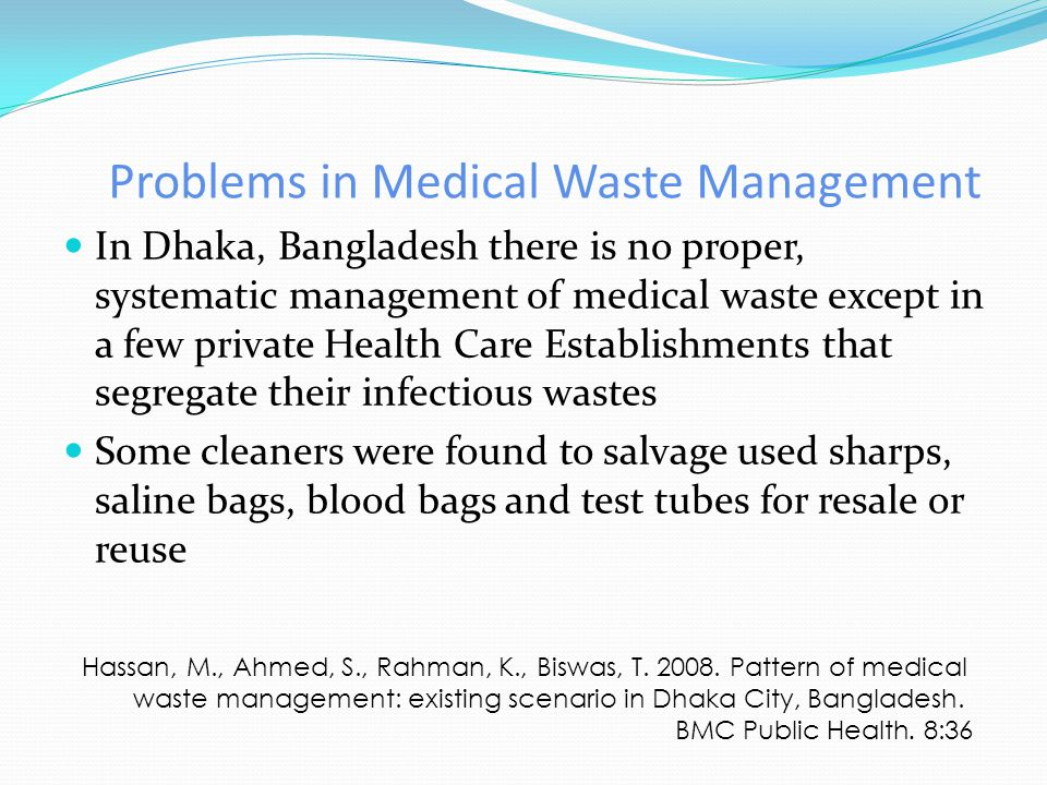 hospital waste management in dhaka city Impact of intervention on healthcare waste management practices in a tertiary care governmental hospital of  waste management: existing scenario in dhaka city.