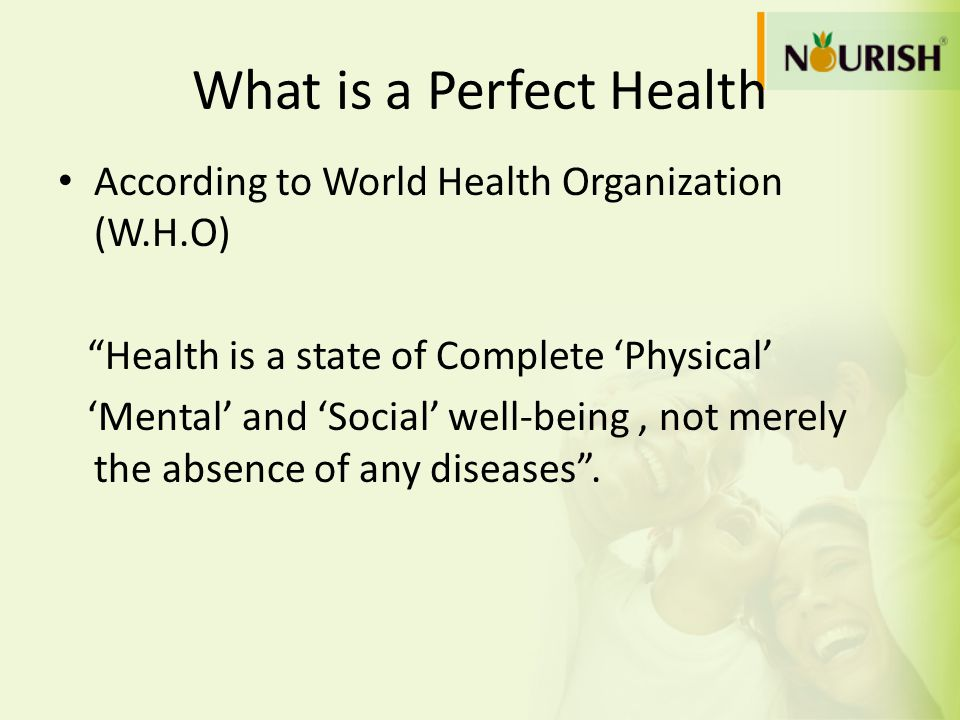 What is a Perfect Health
