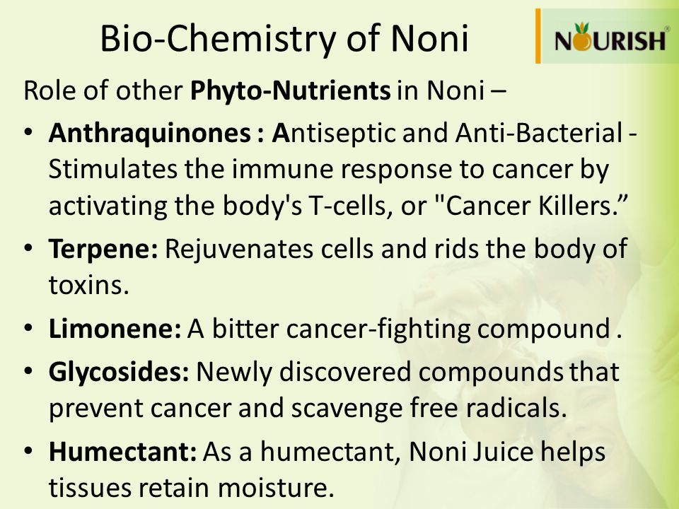 Bio-Chemistry of Noni Role of other Phyto-Nutrients in Noni –