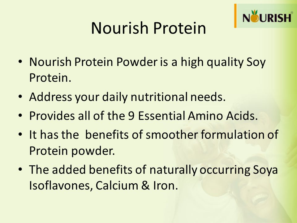 Nourish Protein Nourish Protein Powder is a high quality Soy Protein.