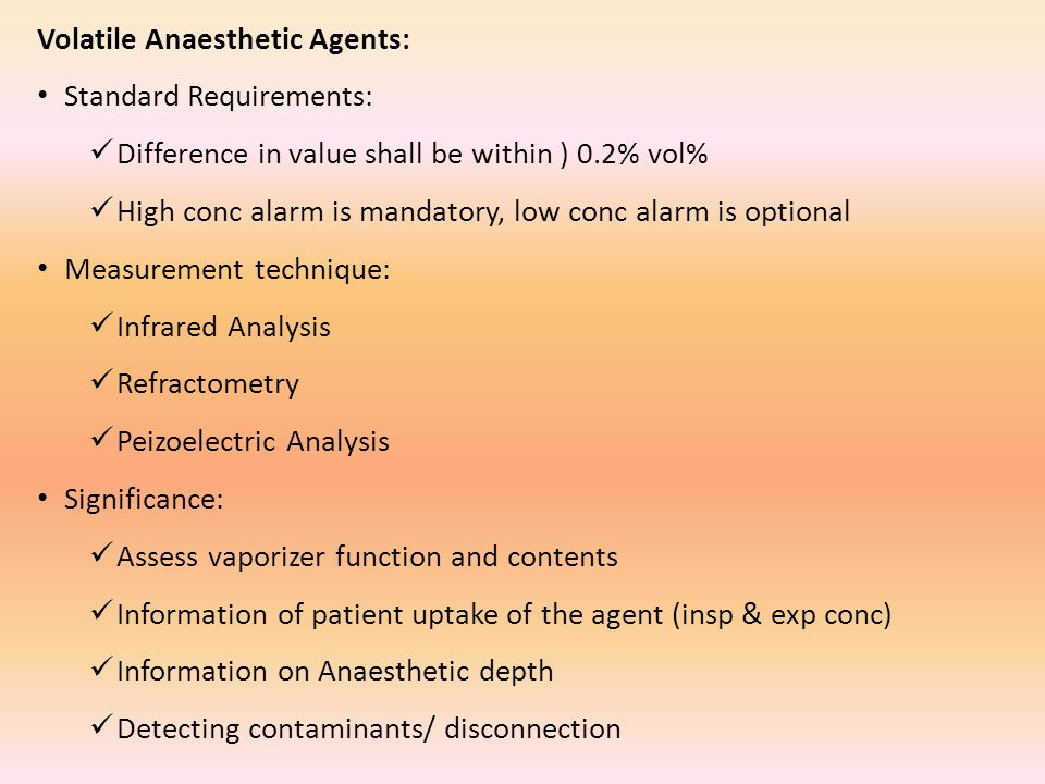 Volatile Anaesthetic Agents: