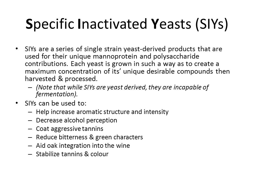 Specific Inactivated Yeasts (SIYs)