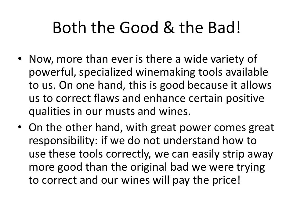 Both the Good & the Bad!