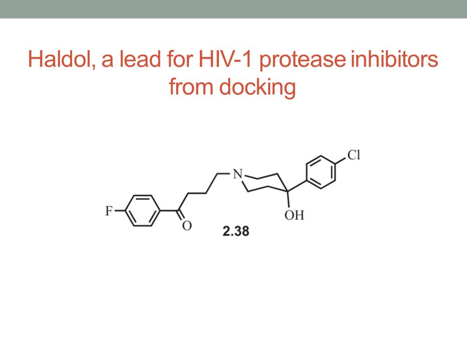 Haldol, a lead for HIV-1 protease inhibitors from docking