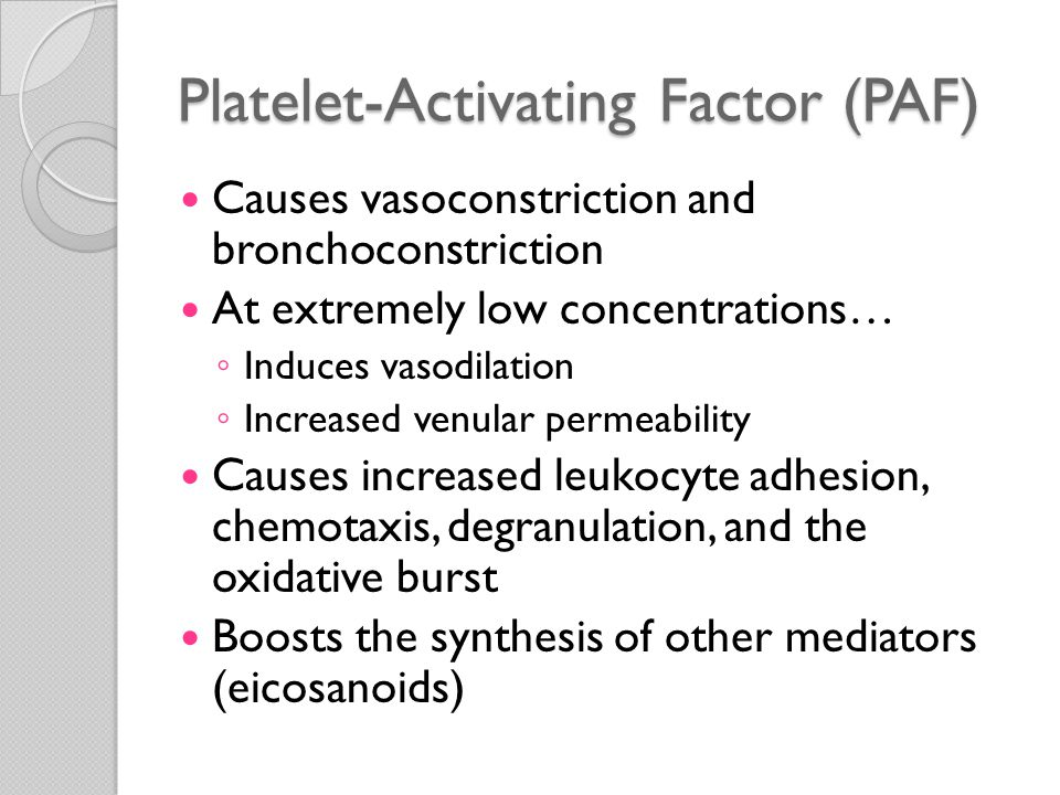 Platelet-Activating Factor (PAF)