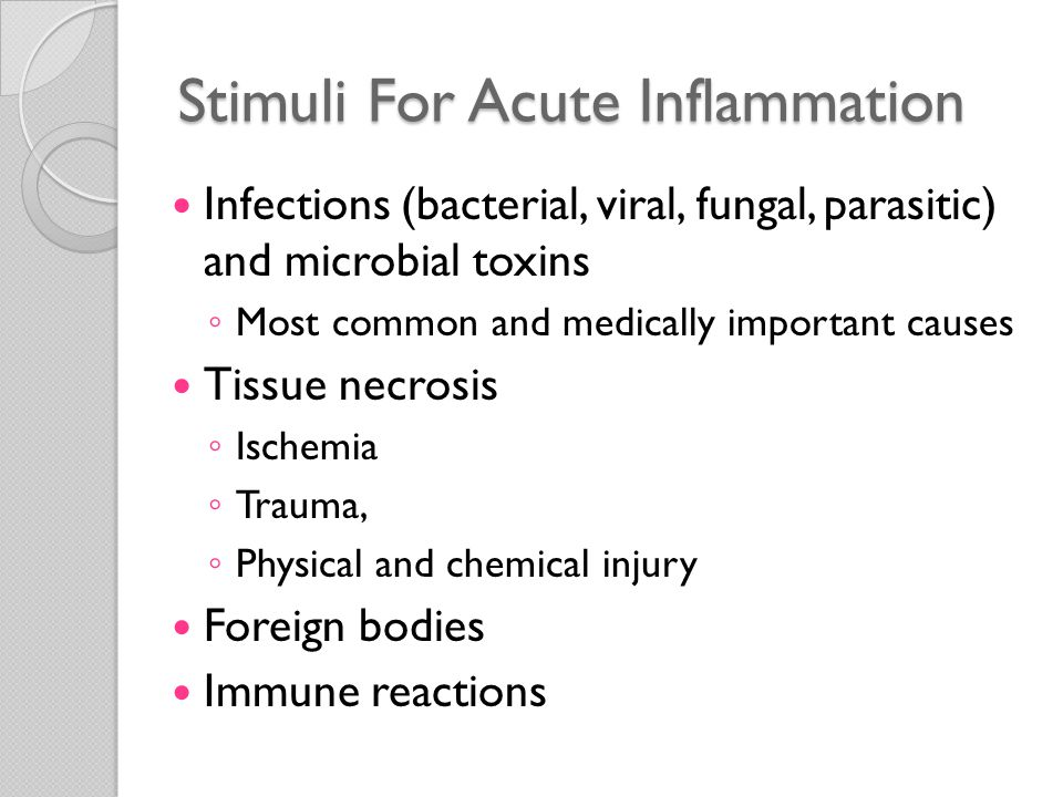 Stimuli For Acute Inflammation