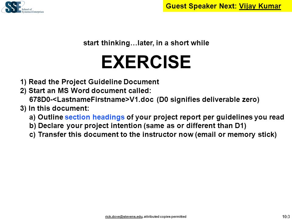 EXERCISE Guest Speaker Next: Vijay Kumar