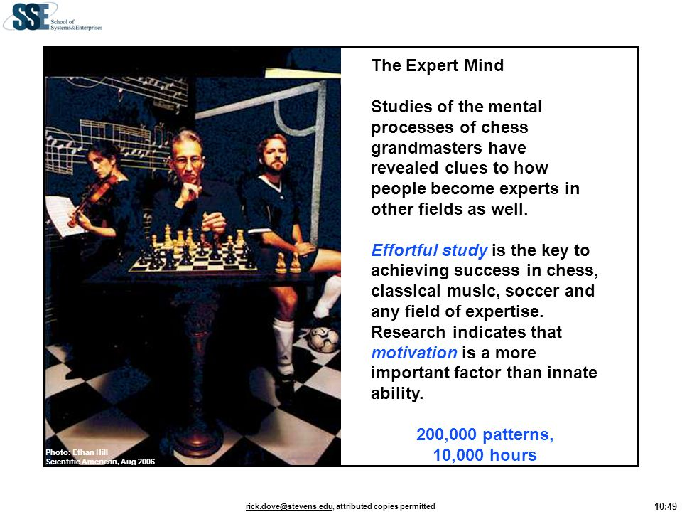 Photo: Ethan Hill Scientific American, Aug 2006. The Expert Mind.