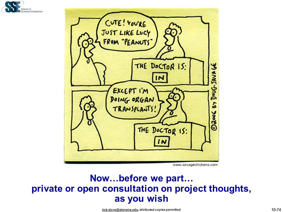 Now…before we part… private or open consultation on project thoughts, as you wish