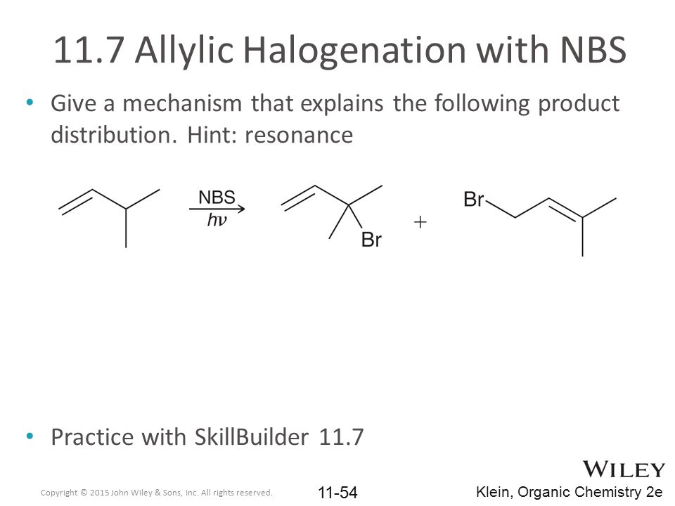 11.7 Allylic Halogenation with NBS
