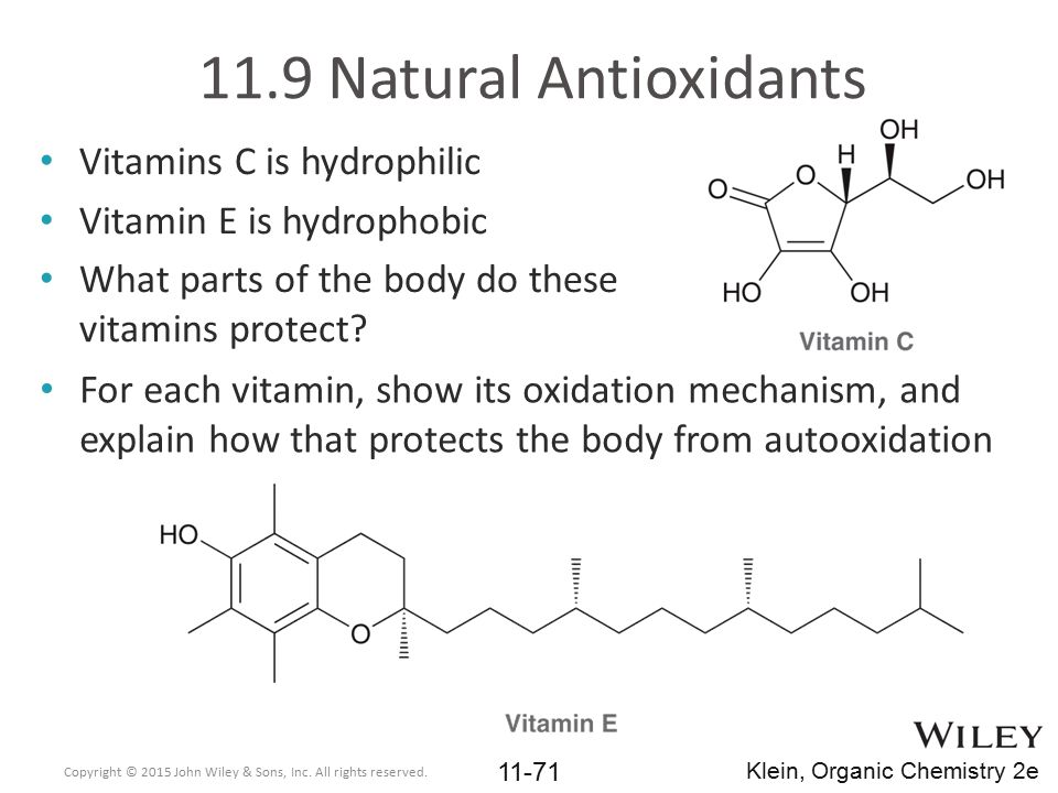 11.9 Natural Antioxidants Vitamins C is hydrophilic