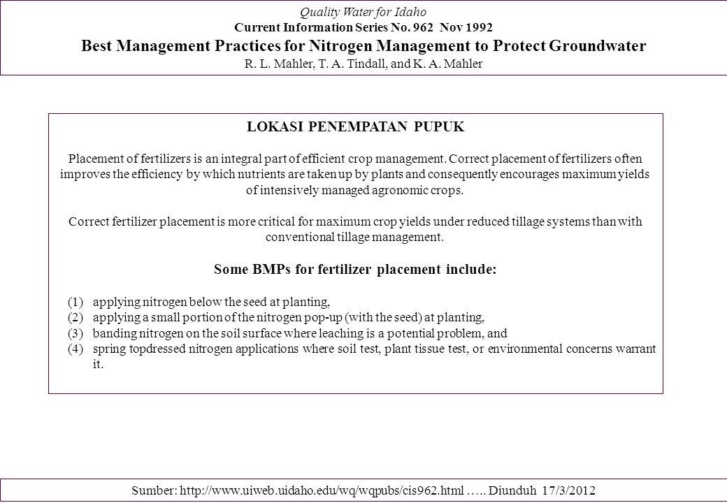 LOKASI PENEMPATAN PUPUK Some BMPs for fertilizer placement include: