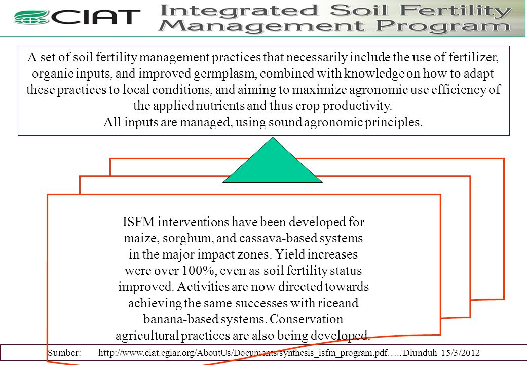 All inputs are managed, using sound agronomic principles.