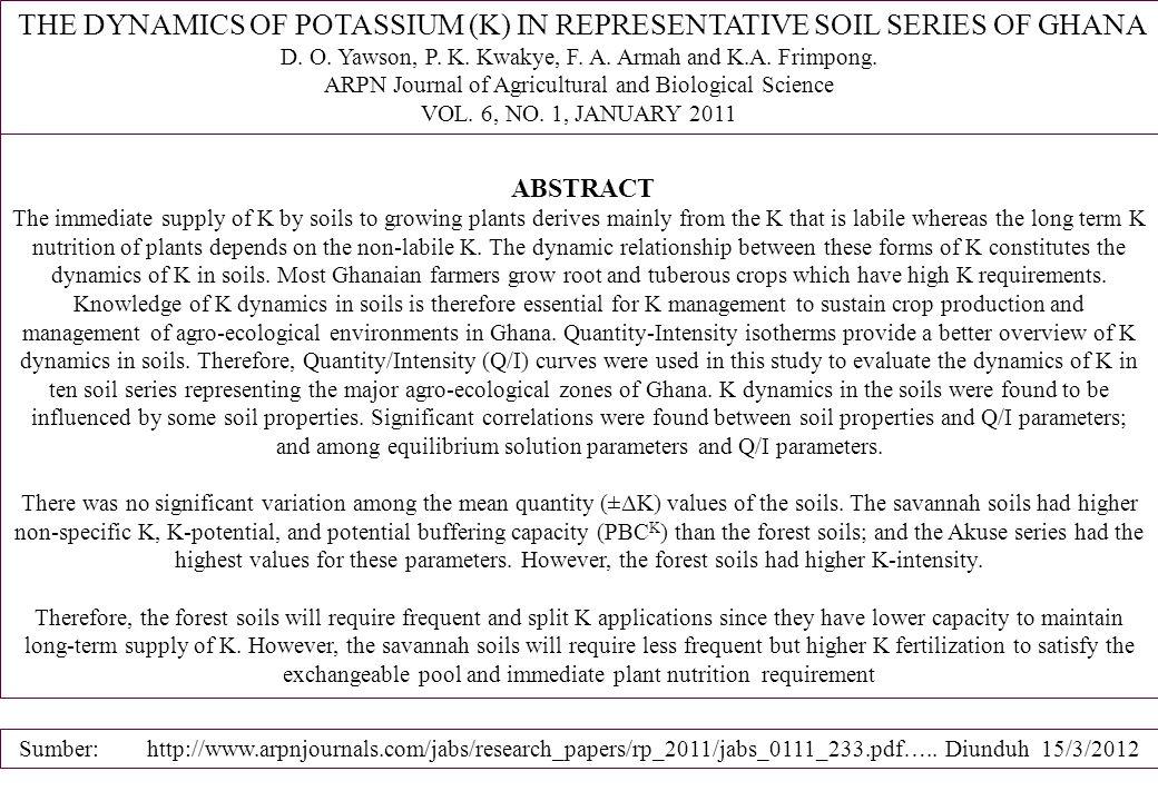 THE DYNAMICS OF POTASSIUM (K) IN REPRESENTATIVE SOIL SERIES OF GHANA