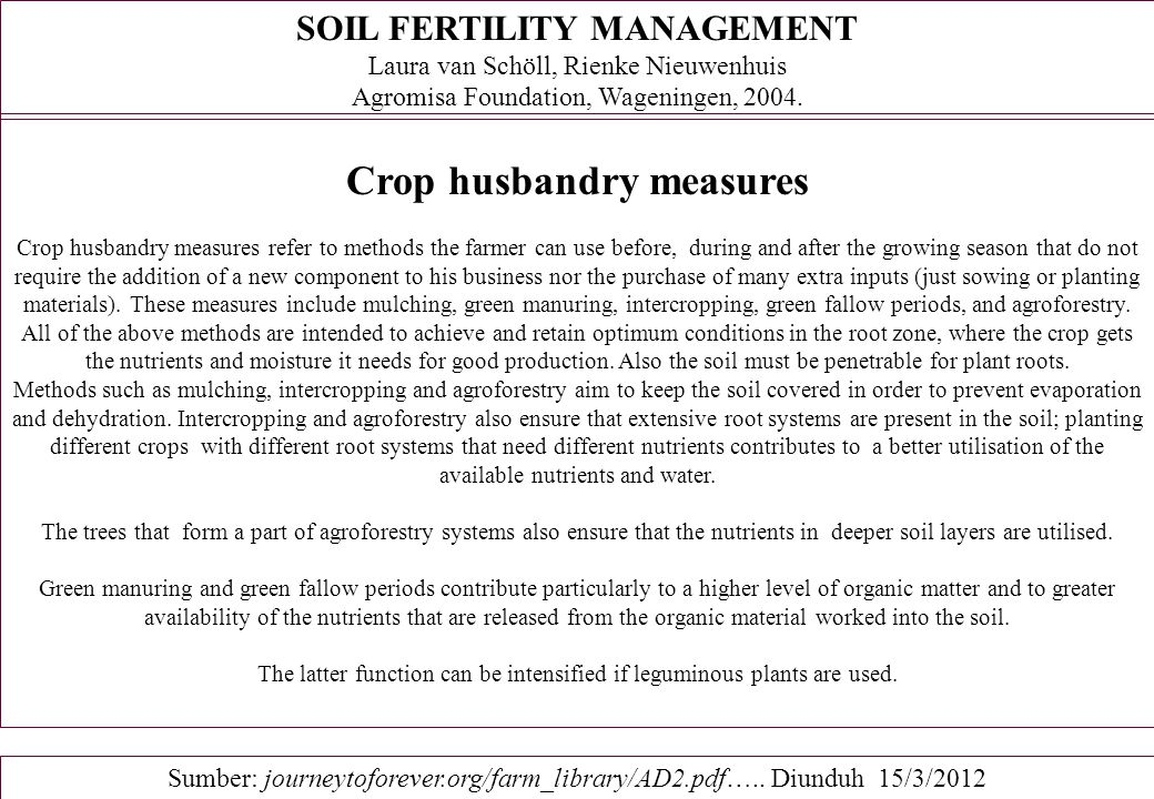 SOIL FERTILITY MANAGEMENT Crop husbandry measures