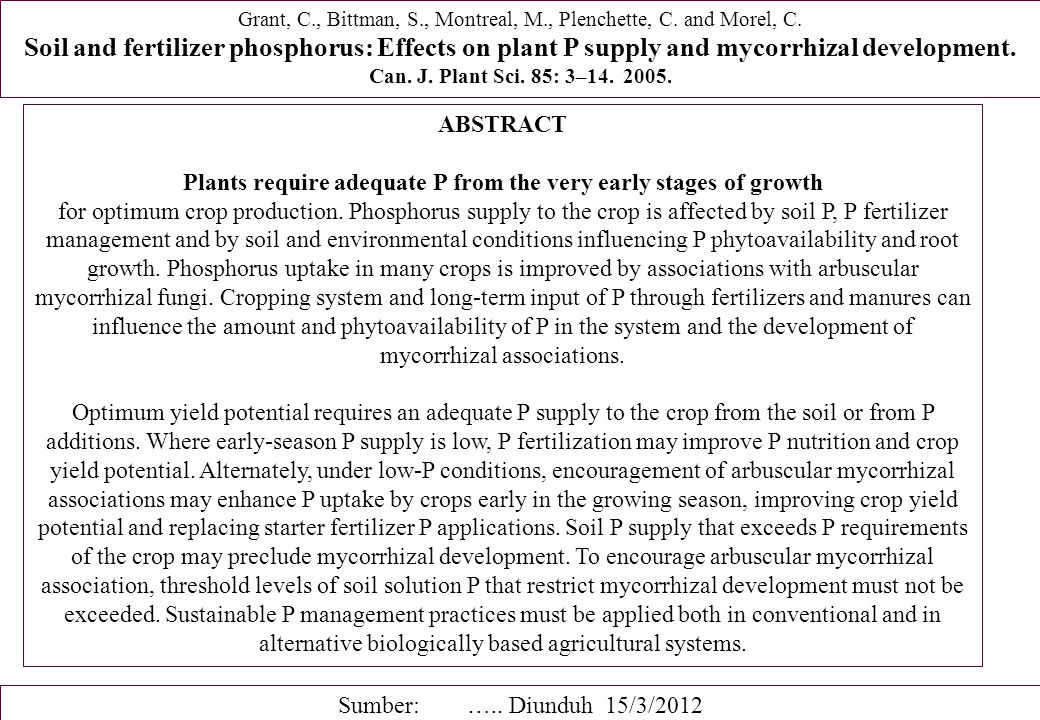 Plants require adequate P from the very early stages of growth