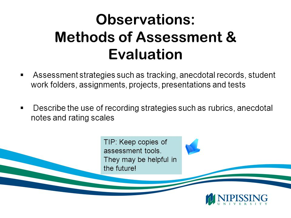 Observations: Methods of Assessment & Evaluation