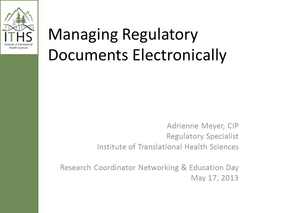 Managing Regulatory Documents Electronically